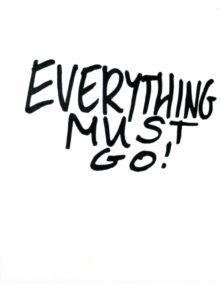 Michael Landy : Everything Must Go, Paperback / softback Book