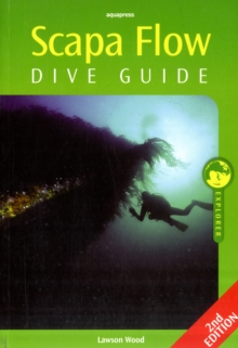 Scapa Flow Dive Guide, Paperback Book