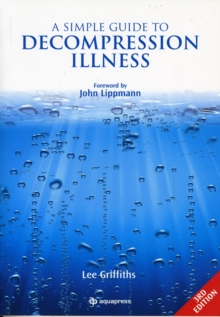 A Simple Guide to Decompression Illness, Paperback Book