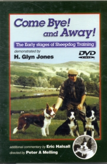 Come Bye! And Away! The Early stages of Sheepdog Training, DVD Audio Book