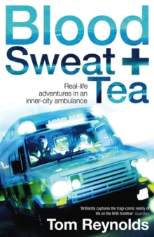 Blood, Sweat and Tea, Paperback / softback Book