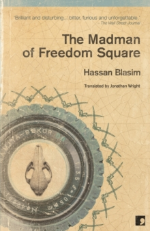 The Madman of Freedom Square, Paperback Book