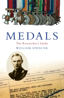 Medals : The Researcher's Guide, Paperback / softback Book
