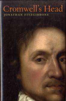 Cromwell's Head, Hardback Book