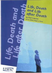 Life, Death and Life After Death, Paperback / softback Book