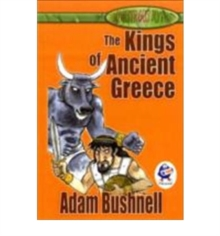 The Kings of Ancient Greece, Paperback Book