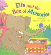 Elfa and the Box of Memories, Paperback Book
