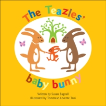 The Teazles' Baby Bunny, Paperback Book