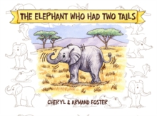 The Elephant Who Had Two Tails, Paperback Book