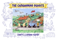 The Caravanning Bodgits : The Day They Lost the Caravan, Paperback Book
