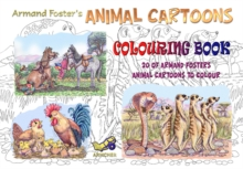 Armand Foster's Animal Cartoons Colouring Book, Paperback Book