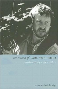 The Cinema of Lars von Trier, Paperback / softback Book