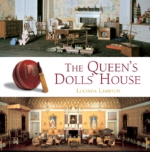 The Queen's Dolls' House, Hardback Book