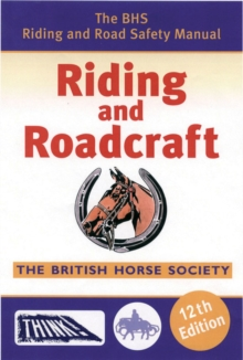 BHS Riding and Roadcraft, Paperback Book