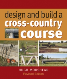 Design and Build a Cross-country Course, Hardback Book