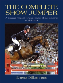 The Complete Show Jumper, Paperback Book