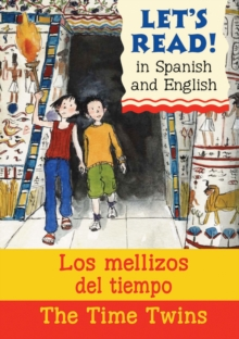 The Time Twins/Los mellizos del tiempo, Paperback / softback Book