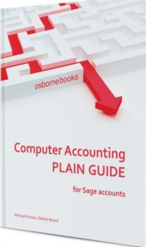 Computer Accounting Plain Guide : For Sage Accounts, Paperback Book
