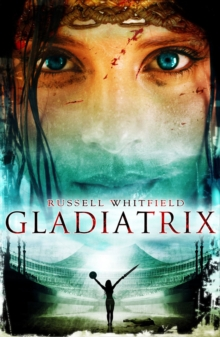 Gladiatrix, Paperback / softback Book