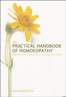 The Practical Handbook of Homoeopathy, Paperback / softback Book