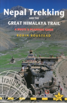 Nepal Trekking & the Great Himalaya Trail : A Route and Planning Guide, Paperback Book