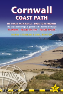Cornwall Coast Path (Trailblazer British Walking Guide) : 142 Large-Scale Maps & Guides to 81 Towns & Villages; Planning, Places to Stay, Places to Eat -   SW Coast Path Part 2 - Bude to Plymouth, Paperback Book