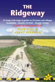The Ridgeway : 53 Large-Scale Walking Maps & Guides to 24 Towns and Villages - Planning, Places to Stay, Places to Eat - Avebury to Ivinghoe Beacon, Paperback / softback Book