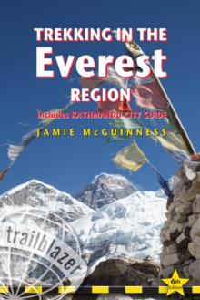 Trekking in the Everest Region : Practical Guide with 27 Detailed Route Maps & 52 Village Plans, Includes Kathmandu City Guide, Paperback / softback Book