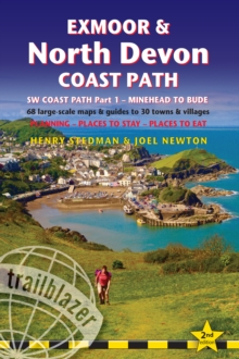 Exmoor & North Devon Coast Path, South-West-Coast Path Part 1: Minehead to Bude (Trailblazer British Walking Guide) : Practical walking guide with 68 Large-Scale Maps & Guides to 30 towns and villages, Paperback / softback Book