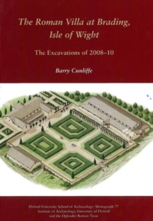 The Roman Villa at Brading, Isle of Wight, Hardback Book