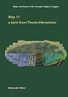 Ship 17: a baris from Thonis-Heracleion, Hardback Book