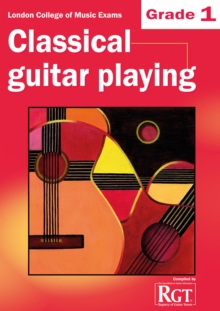 Grade 1 LCM Exams Classical Guitar Playing : Grade one, Paperback Book