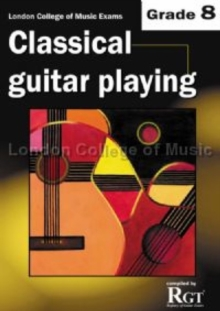 Grade 8 LCM Exams Classical Guitar Playing : Grade eight, Paperback Book