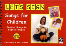 Let's Sign Songs for Children : Popular Songs to Sign-a-long to, Spiral bound Book