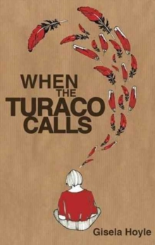 When the Turaco Calls, Paperback Book