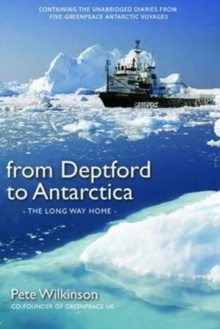 From Deptford to Antarctica, Paperback Book