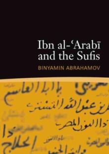 Ibn al-'Arabi and the Sufis, Paperback / softback Book