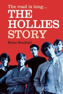 The Road is Long: The Hollies Story, Paperback Book