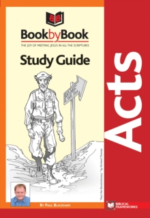 BOOK BY BOOK ACTS STUDY GUIDE, Paperback Book