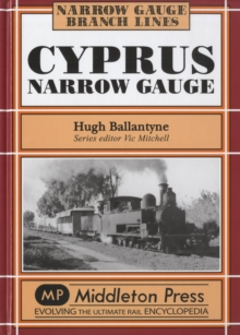 Cyprus Narrow Guage, Hardback Book