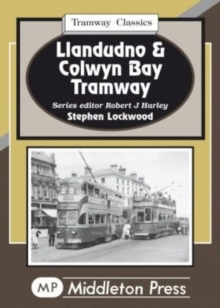 Llandudno and Colwyn Bay Tramways, Hardback Book