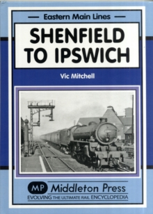 Shenfield to Ipswich, Hardback Book