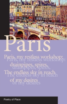 Paris : Poetry of Place, Paperback Book