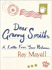 Dear Granny Smith : A Letter from Your Postman, Paperback Book