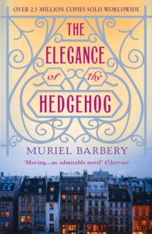 The Elegance of the Hedgehog, Paperback Book