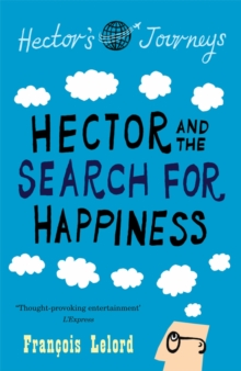 Hector & the Search for Happiness, Paperback Book