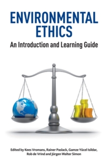 Environmental Ethics : An Introduction and Learning Guide, Paperback Book