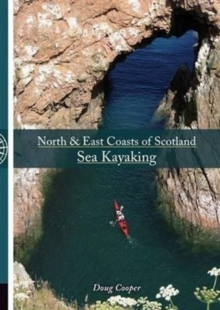 North & East coasts of Scotland sea kayaking, Paperback Book