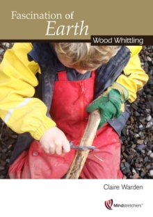 Fascination of Earth: Wood Whittling, Paperback Book