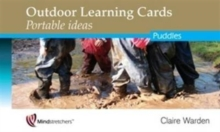 Outdoor Learning Cards: Portable Ideas : Puddles, Cards Book